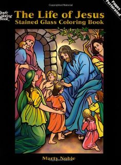 The Life of Jesus Stained Glass Coloring Book (Dover Stained Glass Coloring Book) by Marty Noble http://www.amazon.com/dp/0486444767/ref=cm_sw_r_pi_dp_6AcWub1FEZAPS