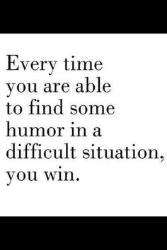 i would rather laugh than cry any day!