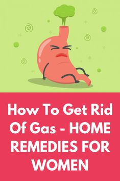 How To Get Rid Of Gas - HOME REMEDIES FOR WOMEN This article describes how to get rid of gas. It also talks about the causes of gas, home remedies, and precautions to be taken. Relieve Gas Pains, Relieve Gas And Bloating, Home Remedies For Bloating, Home Remedies For Gas, Natural Remedies For Gas, How To Relieve Gas, Stomach Gas Causes, Stomach Gas Remedies, Stomach Gas Relief