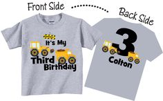 3rd Birthday Shirts or any Age Birthday with Construction by TheCuteTee on Etsy https://www.etsy.com/listing/180786045/3rd-birthday-shirts-or-any-age-birthday