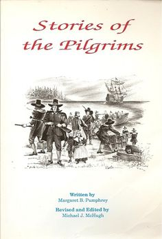 Christian Liberty Press Stories of the Pilgrims edition by Margaret B. Christian Liberty Press, Thanksgiving Books, Homeschool Books, English Language Arts, Michael J, Oppression, Pilgrims, The Book, Genealogy