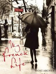 my french life...   wonderful book, by vickiarcher.com
