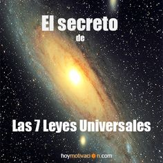 el secreto de Las 7 Leyes Universales