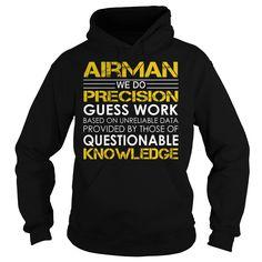 Airman Job Title T-Shirts, Hoodies. GET IT ==► https://www.sunfrog.com/Jobs/Airman-Job-Title-Black-Hoodie.html?id=41382