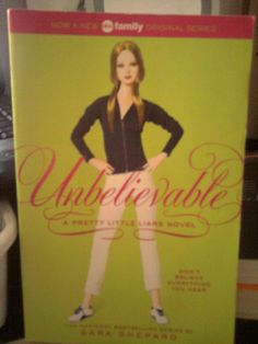 UNBELIEVABLE!!!A PRETTY LITTLE LIARS NOVEL