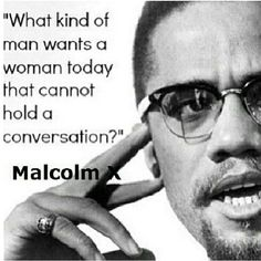 Malcolm X on women.