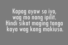 """Here is great collection of Interesting And Inspirational Quotes for you.Just scroll down and keep reading these """"Top Bisaya Quotes About Crush – Favorite Strength Quotes To Live By """" Tagalog Quotes Funny, Bisaya Quotes, Tagalog Quotes Hugot Funny, Tagalog Words, Pinoy Quotes, Patama Quotes, Tweet Quotes, Crush Quotes, Love Sayings"""