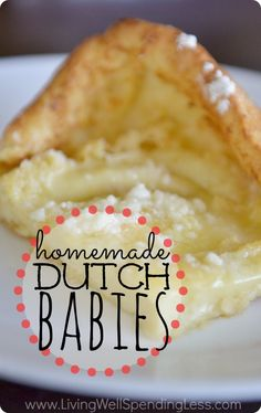 Homemade Dutch Babies. A delicious cross between a baked pancake and a buttery souffle.....pretty much the yummiest breakfast dish ever! Our go-to breakfast choice for overnight guests, birthdays and holidays!