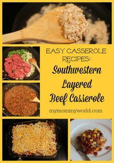 Southwest Layered Beef Casserole Recipe on Yummly