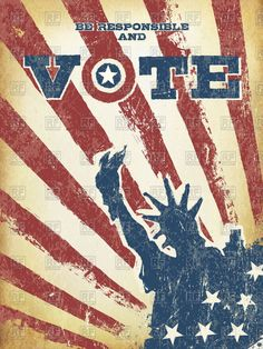 Be responsible and #Vote! On #USA map. #Vintage patriotic #poster to encourage #voting in elections. #Retro styled, aged layers can be easy removed, 109542, #Holiday,  Download, Royalty free, Vector, eps, #clipart, jpg, images, clip art, #graphics