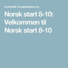 Norsk start 8-10: Velkommen til Norsk start 8-10
