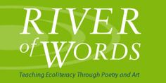 River of Words poetry contest Poetry Contests, Writing Contests, Art Contests, Virtual Counselor, Saint Marys College, Library Inspiration, Poetry Month, Curriculum Planning, Primary Teaching