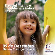 A criança especial tem a pureza e a alegria de que tanto precisamos para tornar o nosso mundo um lugar melhor para se viver. 09 de dezembro – Dia da Criança Especial