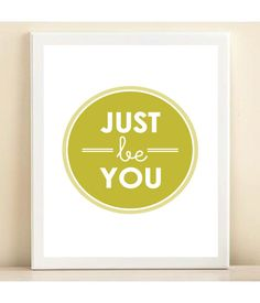 Green Just Be You print poster by AmandaCatherineDes on Etsy, $15.00