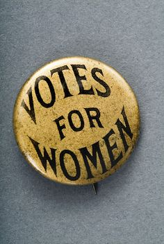 "On March 3, 1913, 5,000 women marched in Washington to support the right of women to vote. This button is on display with ""The National Woman Suffrage Parade, 1913"" at the National Museum of American History in Washington. Ceremonies in Washington on March 3, 2013 will honor the 1913 march."