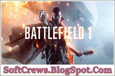 Battlefield 1 Latest Download 2017