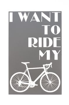 Ride My Bicycle Print