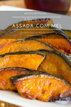 Assada com Mel Receita de Abóbora Assada com MelReceita de Abóbora Assada com Mel Healthy Cooking, Cooking Recipes, Cooking Food, Food Porn, Vegetarian Recipes, Healthy Recipes, Portuguese Recipes, Love Food, Easy Meals