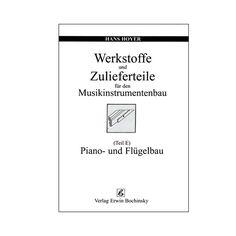 Werkstoffe und Zulieferteile: Piano- und Flügelbau, 26,00 €