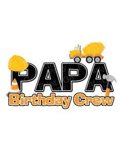 Construction Birthday Crew Shirt Papa Printable by PrintAndGoParty