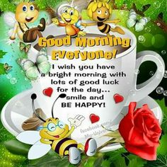 Wish you a bright morning with lots of good luck for the day.smile and be happy! good morning good morning quotes good morning sayings good morning images good morning image quotes bright morning Good Morning Messages Friends, Good Morning Wishes Quotes, Good Morning Sister, Good Morning Thursday, Good Day Quotes, Good Morning Inspirational Quotes, Morning Greetings Quotes, Morning Blessings, Good Morning Picture