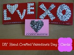 DIY Hand Crafted Valentine's Day Cards - so easy and super cute!