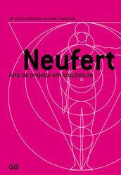 Arte de projetar em arquitetura - Ernst Neufert - Editora Gustavo Gili (BR)