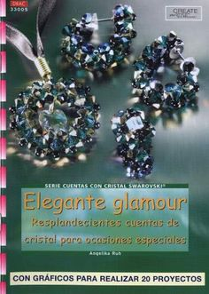 Elegante glamour - Resplandecientes cuentas de cristal para ocasiones especiales - MI GAVETAS DE IDEAS - Picasa Web Albums SI