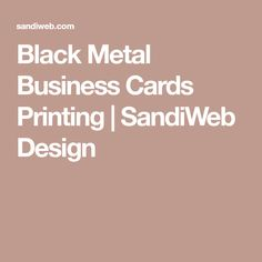Black Metal Business Cards Printing | SandiWeb Design Metal Business Cards, Local Seo Services, Black Metal, Digital Marketing, Printing, Design, Design Comics, Stamping