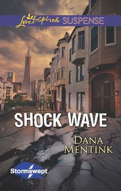 Shock Wave (Stormswept) by Dana Mentink