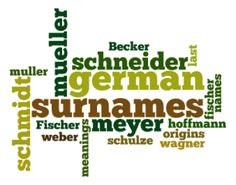 German Surnames - Meanings of Common German Last Names - ©2014 Kimberly Powell
