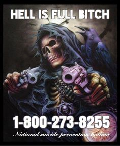 """bpdkipland: """" bpdkipland: """"my favorite picture ever is the one that says """"HELL IS FULL, BITCH"""" and then it has the national suicide prevention hotline on it. Bad Memes, Stupid Memes, Dankest Memes, Stupid Stuff, Fun Stuff, Reaction Pictures, Funny Pictures, Spiderman, Hilario"""