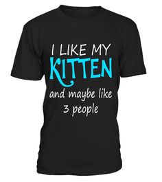 "# I Like My Kitten And Maybe Like 3 People Cat Tee - Pet Gift .  Special Offer, not available in shops      Comes in a variety of styles and colours      Buy yours now before it is too late!      Secured payment via Visa / Mastercard / Amex / PayPal      How to place an order            Choose the model from the drop-down menu      Click on ""Buy it now""      Choose the size and the quantity      Add your delivery address and bank details      And that's it!      Tags: This funny kitten owner…"