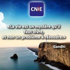 """""""La vie est un mystère qu'il faut vivre, et non un probléme à résoudre"""""""