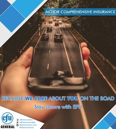 Motor Comprehensive Insurance Because We Care About You On The Road Stay Secure With Efu This Is The Widest Form Of Cove Car Insurance Insurance Driving Class