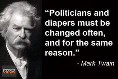 In the words of Mark Twain.