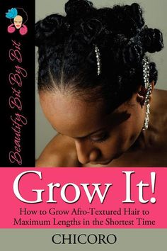 Grow It: How to Grow Afro-Textured Hair to Maximum Lengths in the Shortest Time>> I've heard this is a classic on natural hair care. Natural Hair Journey, Natural Hair Tips, Natural Hair Growth, Natural Hair Styles, Afro Textured Hair, Black Hair Care, Hair Regrowth, Afro Hairstyles, Black Hairstyles