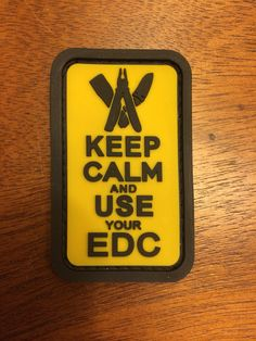 Tac-Men: Keep Calm and Use Your EDC Patch.