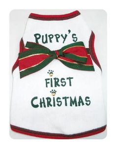 Puppy's First Christmas Tank, $19.98, from   SimplyDogStuff.com will make your Puppy's First Christmas memorable.