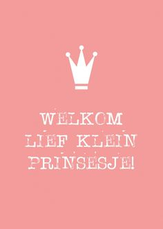 All Quotes, Qoutes, Dutch Quotes, Cute Clipart, Baby Princess, Father And Son, Kids And Parenting, Birth, Congratulations