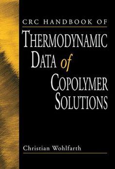 CRC Handbook of Thermodynamic Data of Copolymer Solutions; Christian Wohlfarth; Hardback