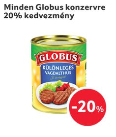 Minden Globus konzervre 20% kedvezmény