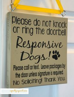 Please do not knock or ring the doorbell. Responsive Dogs. Please call or text. Leave packages by the door...No Soliciting! Thank you.