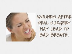 Did you know that #badbreath can be caused by surgical wounds after #oralsurgery? These wounds can attract bacteria, which leads to #halitosis. If you have any lingering wounds after an #oral procedure, see a #dentist right away to help you heal the injuries.