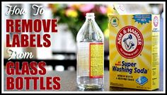 A Super Simple Way To Remove Labels From Glass Bottles - Great tip for crafters and others