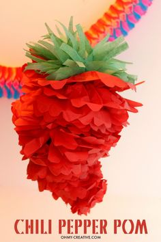 Cinco de Mayo/Mexican Fiesta Chili Pepper Party Pom - Make a Chili Pepper Party Pom decoration from tissue paper for Cinco De May or a Mexican Fiesta!