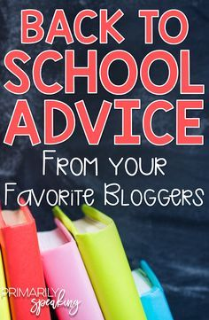 Back to School {Advice from Your Favorite Bloggers} | Primarily Speaking