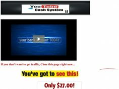Youtube Cash System - best Youtube Training to help you understand how the largest video system works.   Really cool and worth a quick look. GK