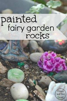 Looking for a creative, simple craft for kids? These painted fairy garden rocks are fun to make...and decorate with when they're finished!