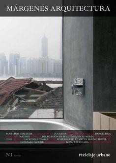 Preview del número 1 de la revista MÁRGENES ARQUITECTURA. Reciclaje Urbano. SANTIAGO CIRUJEDA / ELVIRA LINDO / JUGUETES /  PROYECTOS ESCUELA BARCELONA, GRANADA, MADRID, SEVILLA /  DELEGACIÓN DE HACIENDA EN ALMERÍA / ULAN BATOR / CINE / MÚSICA / LACATON & VASSAL / WEBS / WATERHOUSE AT SOUTH BOUND HOTEL / EL CABANYAL / GONZALO MOURE / PUBLICACIONES / ROPA RECICLADA / KLAUS & KINSKI
